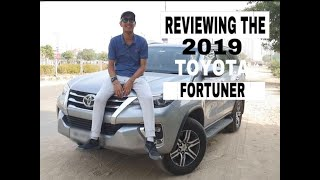 Reviewing The 2019 TOYOTA Fortuner/QnA