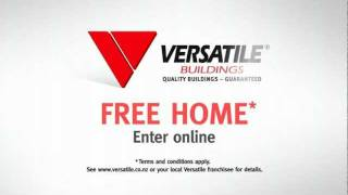 Versatile Buildings - Win A Free Home
