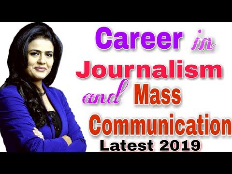 Career In Journalism And Mass Communication Full Details In Hindi
