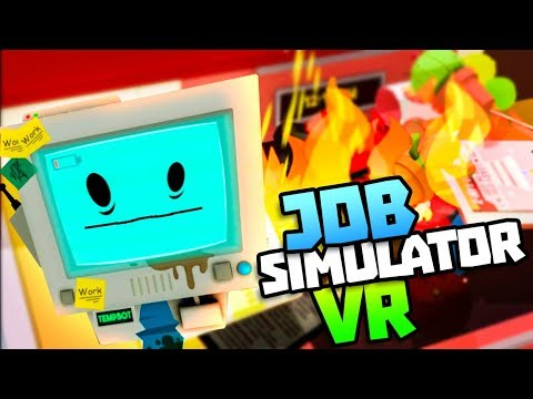 FIRE IN THE KITCHEN! - Job Simulator VR Gameplay - VR HTC Vive Pro Gameplay