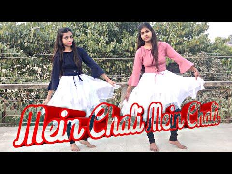Mein Chali Mein Chali Dance  Urvashi Kiran Sharma  Dance Choreography By Neha Singh D,virus