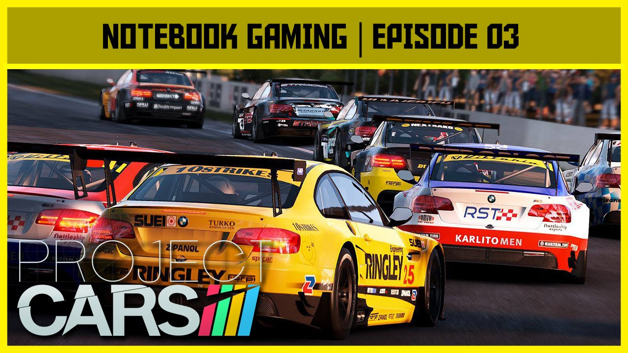 notebook gaming project cars i5 4210u gtx 840m youtube