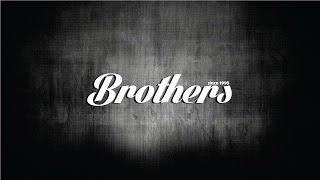 Brothers - Teman Sejati
