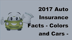 2017 Auto Insurance Facts    Colors and Cars    Does It Matter