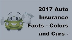 2017 Auto Insurance Facts | Colors and Cars | Does It Matter