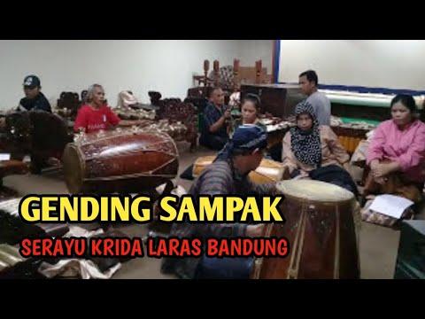GENDING SAMPAK SERAYU KRIDO LARAS & GENTA SENTRAMAS BANDUNG RAYA