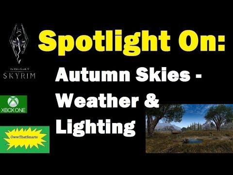 Skyrim (mods) - Jade - Spotlight On: Autumn Skies - A Weather & Lighting Mod