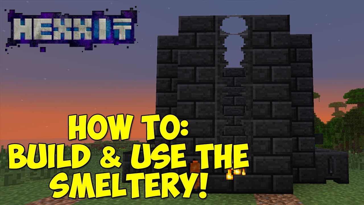 How To Build  Use The Smeltery Tinkers Construct  YouTube