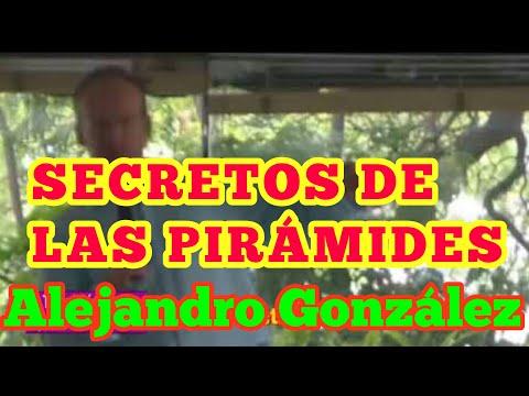 El contactado ALEJANDRO GONZÁLEZ NOS COMPARTE SU CONOCIMIENTO sobre los secretos de las pirámides