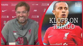 'THIAGO IS REALLY SPECIAL'   Jurgen Klopp on Liverpool's New Signings