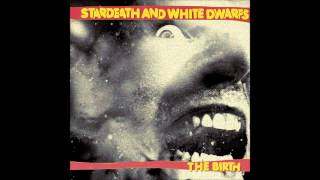 Stardeath And White Dwarfs - Keep Score
