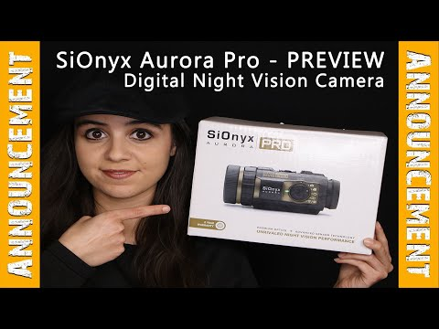 SiOnyx Aurora Pro Night Vision Camera • Preview Unboxing & Review