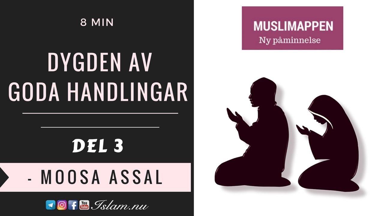 Dygden av goda handlingar | del 3 | 8 min | Muslimappen