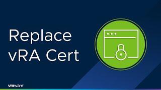 VRealize 7.x – Replacing VRA Certificates