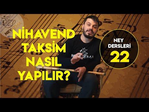 Nihavend Ney Taksimi Nasıl Yapılır