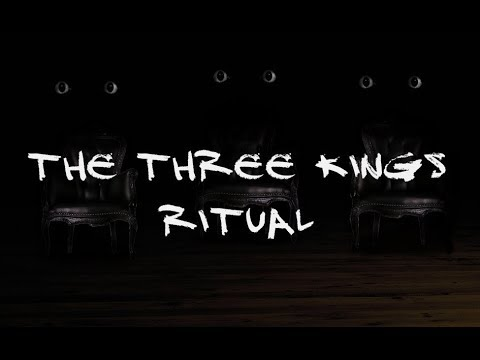"""Three Kings Ritual"" (Please Don't Actually Try This) 