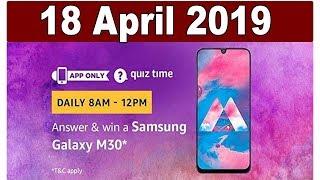 [ 18 April 2019] Amazon Quiz Answer Today | Win Samsung Galaxy M30 - Live Answer