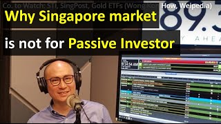 Why the Singapore market is not for passive investors