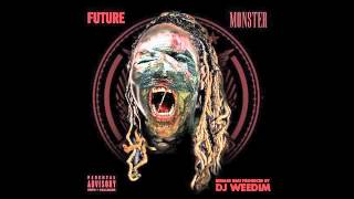 Future - Monster Instrumental (Dj Weedim Remake)