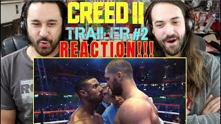 CREED II   Official TRAILER 2 REACTION!!!