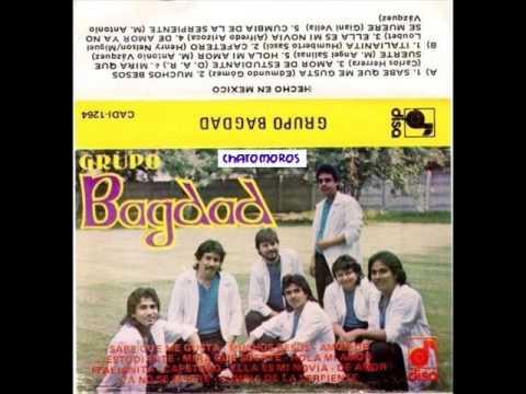 Grupo Bagdad - Amor de estudiante Album completo