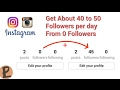 Increase Your Instagram Followers Easily Get Upto 40 to 50 Instagram Followers Per Every Day