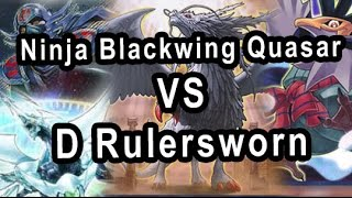 Ninja Blackwing Quasar VS Dragon Rulersworn