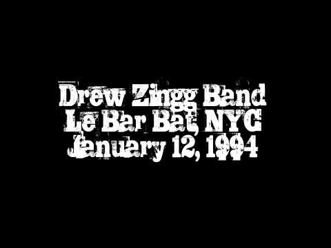 The Drew Zingg Band LIVE at Le Bar Bat, New York, NY 1/12/94