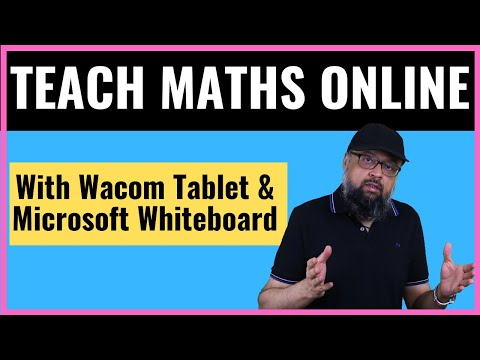 Teach Maths Online with Microsoft Whiteboard and Wacom Tablet