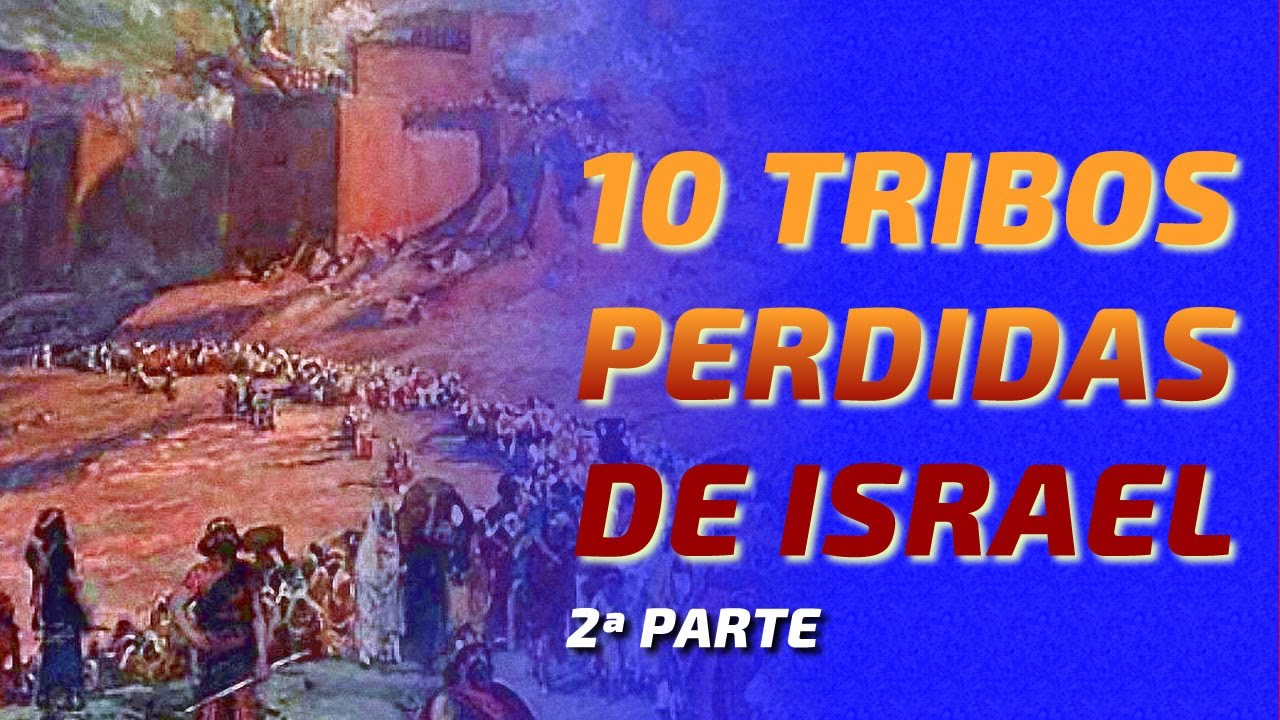As Profecias, As 10 Tribos Perdidas de Israel, 2ª Parte - Canal Alef