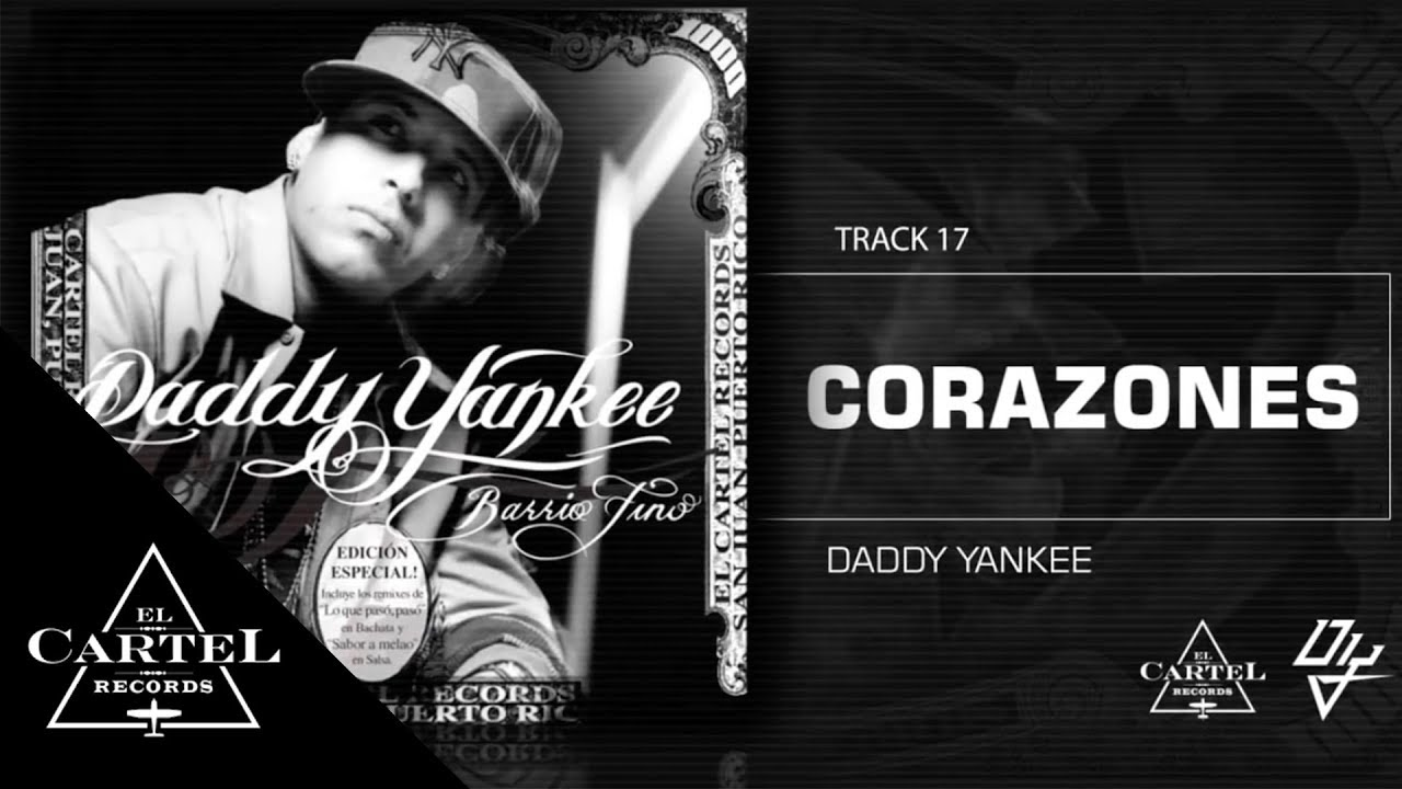 "Download Daddy Yankee - ""Corazones""- Barrio Fino (Bonus Track Version)"