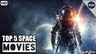 TOP 5 HOLLYWOOD SPACE MOVIES IN TAMIL DUBBED|| (தமிழில்)