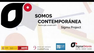 SIGMAORIONIS Digital Concert Season 2020/21 concert IX somoscontemporánea dialogointeractivo