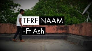Tere Naam (unplugged) || lyrical dance || feel || tutorial