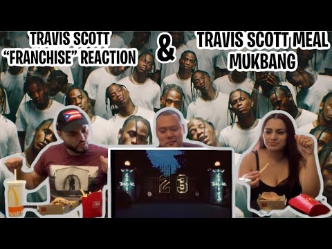 Travis Scott ft. Young Thug & M.I.A - Franchise (Official Music Video) Reaction & Meal Mukbang!