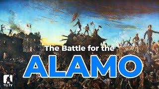 Battle of the Alamo - The Incredible Journey