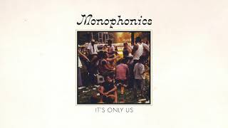 Monophonics - It's Only Us [OFFICIAL AUDIO]
