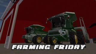 Farming Friday! (Farming Simulator 17 l PC)