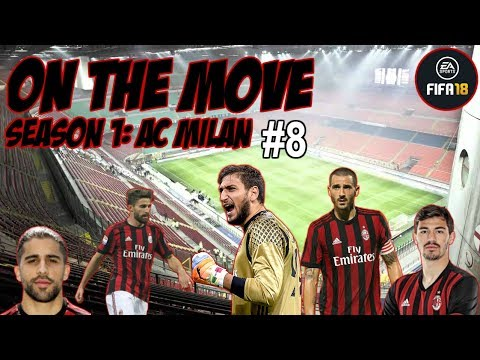 MILAN DERBY REVENGE?! | ON THE MOVE S1: AC MILAN EP8 | FIFA 18 CAREER MODE