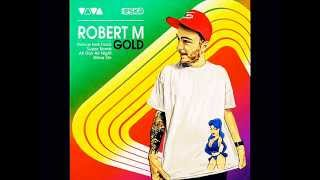 Robert M & Dirty Rush - Super Bomb (Radio Edit)
