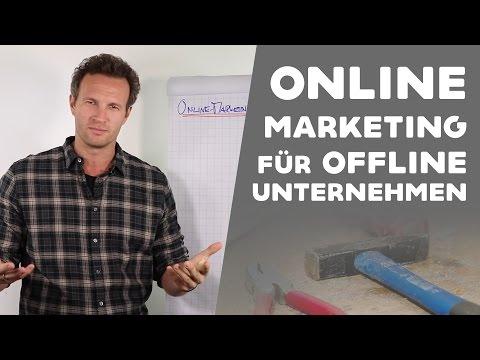 ONLINE MARKETING für Offline Unternehmen!