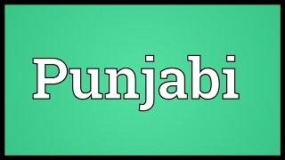 Punjabi Meaning
