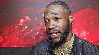 DEONTAY WILDER: When I HIT guys, they're NEVER the Same