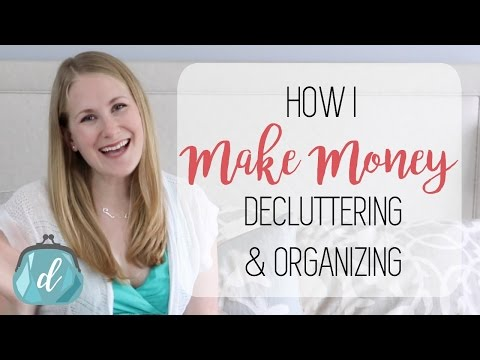 💰 Make money decluttering & organizing!