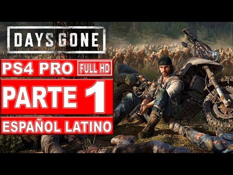 Days Gone | Gameplay En Español Latino | Parte 1 - No Comentado (PS4 Pro)