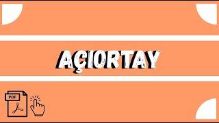 AÇIORTAY -  (40 DAKİKADA ÖĞREN) 2021 +PDF