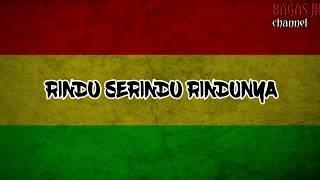 Rindu Serindu Rindunya  Reggae Version