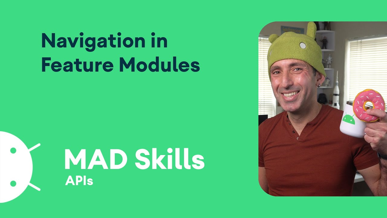 Navigation in Feature Modules - MAD Skills