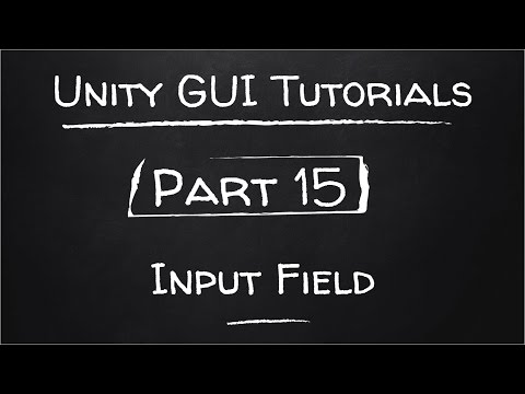 Part 15 - Input Field | Unity GUI Tutorials