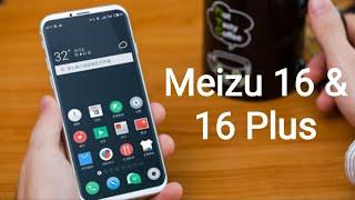Meizu 16 & 16 Plus : Quick View  -  | Tech Ajanta |